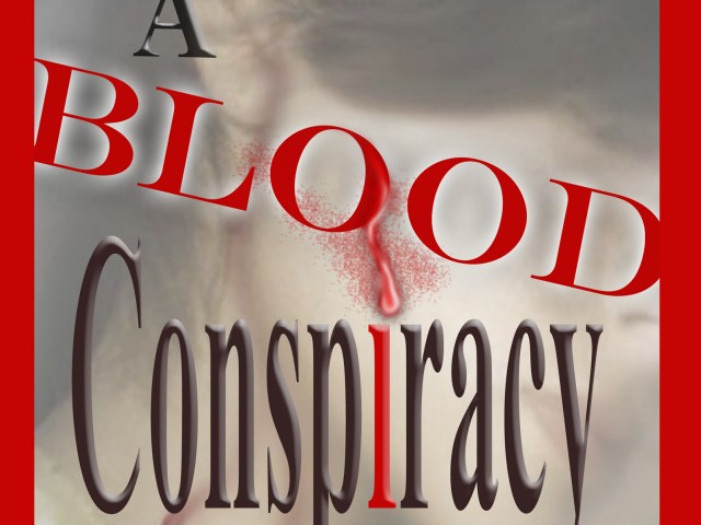 The Blood Conspiracy